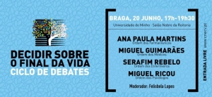 "Debate ""Decidir sobre o Final da Vida"" na Reitoria da Universidade do Minho"