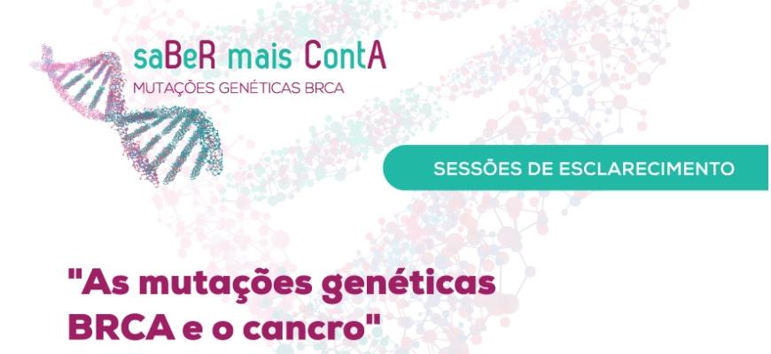 Campanha esclarece dúvidas sobre mutações genéticas BRCA e o cancro