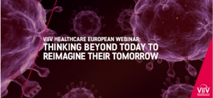 "ViiV Healthcare promove webinar Europeu ""Thinking Beyond Today to Reimagine Their Tomorrow"""