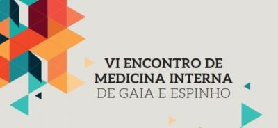 VI Encontro de Medicina Interna de Gaia e Espinho: inscrições a terminar - Newsfarma