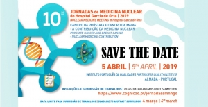 Save-the-date: 10.ªs Jornadas de Medicina Nuclear do Hospital Garcia de Orta 2019
